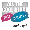 BritMums - All the Cool Blogs... and me